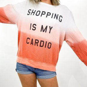 WILDFOX | Ombre Shopping is My Cardio Sweatshirt